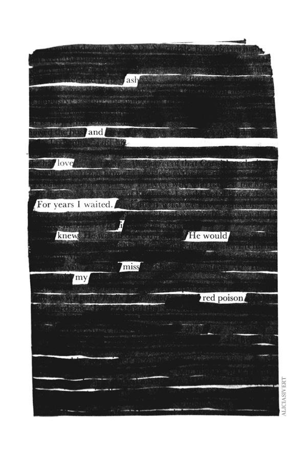 , aliciasivert, alicia sivertsson, blackout poem, poem, macabre, morbid, love, black and white, poetry, poesi, överstrykningspoesi, makaber, svartvitt, sherlock holmes, dikt, ash and love for years I waited i knew he would miss my red poison