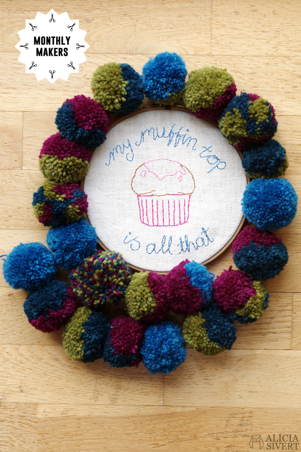 Alicia Sivertsson, alicia sivert, aliciasivert, monthly makers, oktober, garn, yarn, october 2015, 30 rock, jenna maroney, my muffin top is all that, citat, quote, embroidery, needlework, broderi, brodera, skapa, kreativitet, skapande, tyg, textil, textile, pom pom garland, pompom, garnboll, girlang, garn, boll, bollar