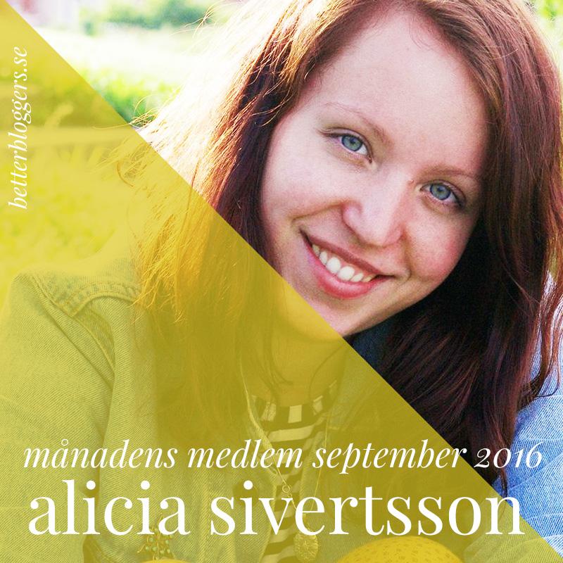 aliciasivert alicia sivertsson sivert månadens medlem september better bloggers
